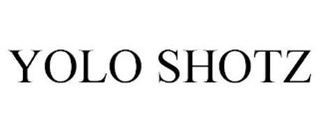 YOLO SHOTZ