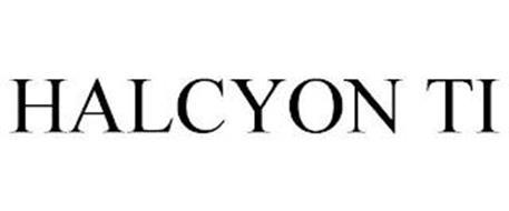 HALCYON TI