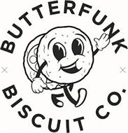 BUTTERFUNK BISCUIT CO.