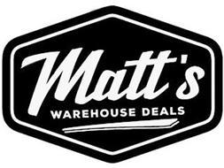 MATT'S WAREHOUSE DEALS