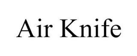 AIR KNIFE