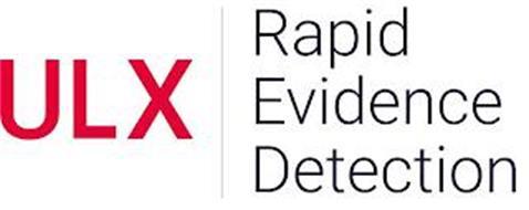 ULX RAPID EVIDENCE DETECTION