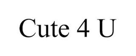CUTE 4 U