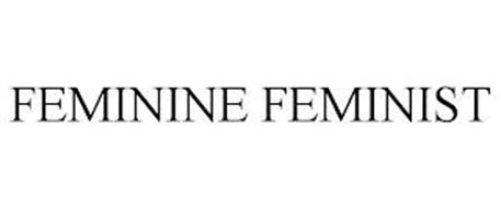 FEMININE FEMINIST
