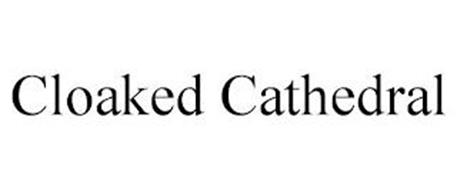 CLOAKED CATHEDRAL