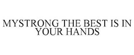 MYSTRONG THE BEST IS IN YOUR HANDS
