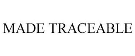 MADE TRACEABLE