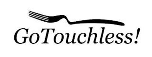 GO TOUCHLESS!