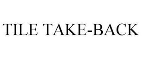 TILE TAKE-BACK