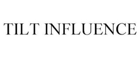 TILT INFLUENCE