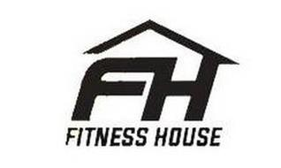 FH FITNESS HOUSE