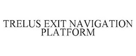 TRELUS EXIT NAVIGATION PLATFORM