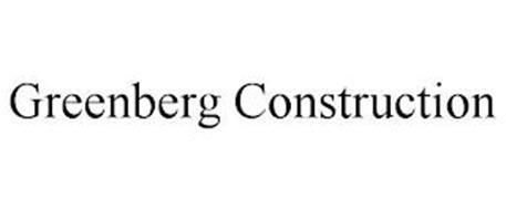 GREENBERG CONSTRUCTION