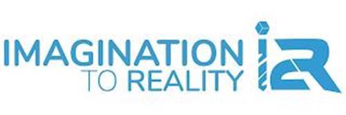IMAGINATION TO REALITY I2R