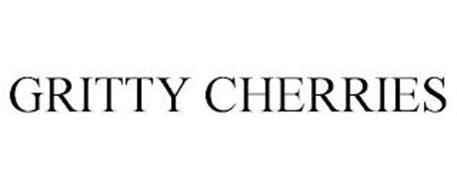 GRITTY CHERRIES