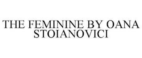 THE FEMININE BY OANA STOIANOVICI