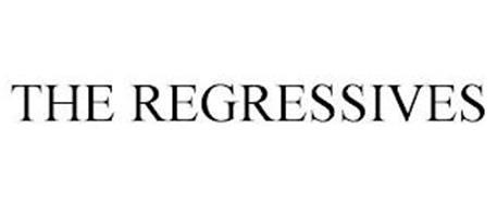 THE REGRESSIVES
