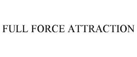FULL FORCE ATTRACTION