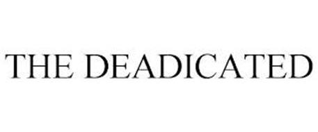 THE DEADICATED