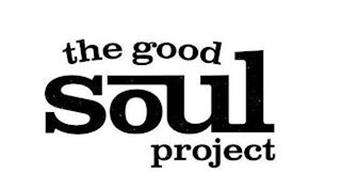 THE GOOD SOUL PROJECT