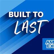 BUILT TO LAST AMEX