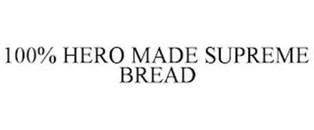 100% HERO MADE SUPREME BREAD