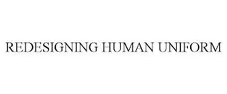 REDESIGNING HUMAN UNIFORM