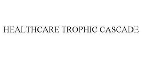 HEALTHCARE TROPHIC CASCADE
