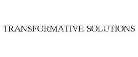 TRANSFORMATIVE SOLUTIONS