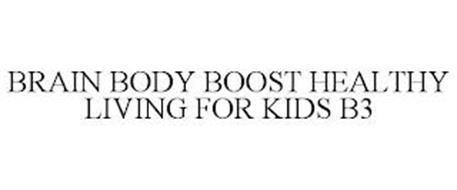 BRAIN BODY BOOST HEALTHY LIVING FOR KIDS B3