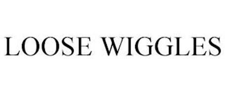 LOOSE WIGGLES