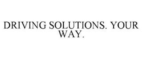 DRIVING SOLUTIONS. YOUR WAY.