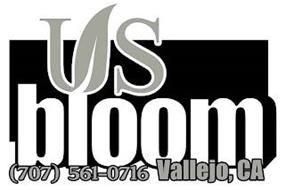 US BLOOM (707) 561-0716 VALLEJO, CA