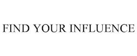 FIND YOUR INFLUENCE