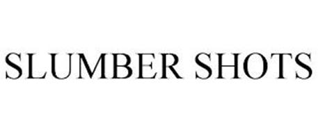 SLUMBER SHOTS