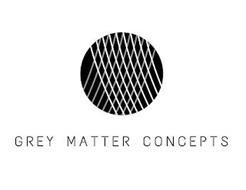 GREY MATTER CONCEPTS