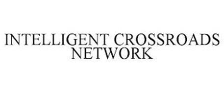 INTELLIGENT CROSSROADS NETWORK