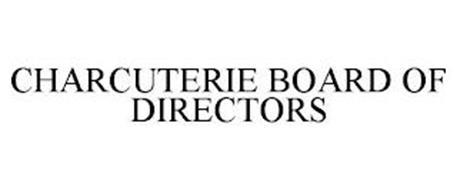 CHARCUTERIE BOARD OF DIRECTORS