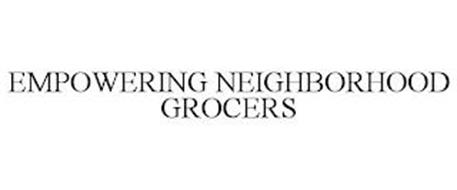 EMPOWERING NEIGHBORHOOD GROCERS