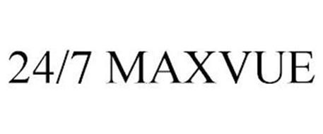 24/7 MAXVUE