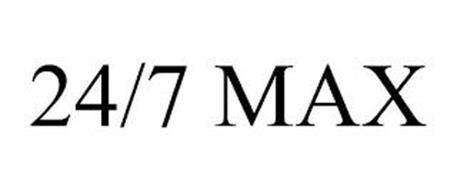24/7 MAX