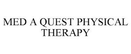 MED A QUEST PHYSICAL THERAPY