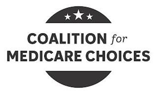 COALITION FOR MEDICARE CHOICES