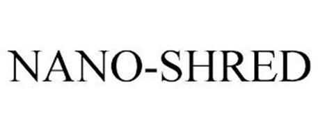 NANO-SHRED