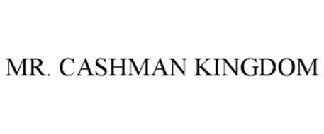 MR. CASHMAN KINGDOM