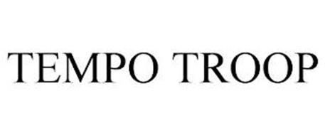 TEMPO TROOP