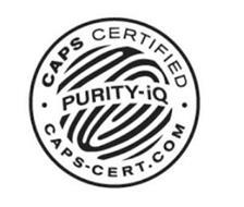 CAPS CERTIFIED PURITY-IQ CAPS-CERT.COM