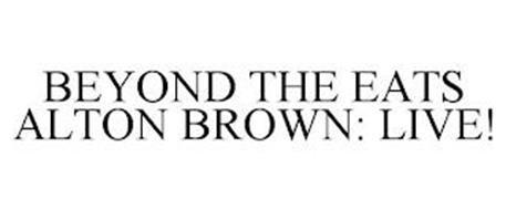 BEYOND THE EATS ALTON BROWN: LIVE!