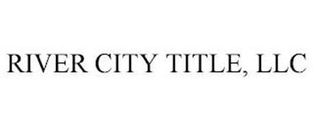 RIVER CITY TITLE, LLC