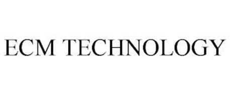 ECM TECHNOLOGY
